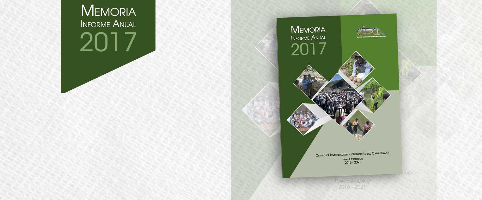 Memoria Informe Anual CIPCA 2017