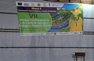 CIPCA presentó su experiencia económica productiva en el VII Encuentro Latinoamericano y del Caribe de agricultura ecológica y orgánica