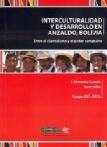 Interculturalidad y Desarrollo en Anzaldo, Bolivia: Entre el clientelismo y el poder campesino