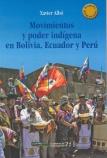Movimientos y poder indígena en Bolivia, Ecuador y Perú. Cuadernos de Investigación, Nº 71