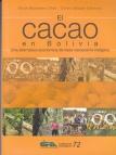 El Cacao en Bolivia: Una alterntiva económica de base campesina indígena