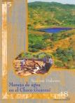 Manejo de agua en el Chaco Guaraní. Cuadernos de Investigación, Nº 48
