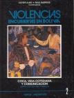 Violencias encubiertas en Bolivia, Nº 2. Coca, vida cotidiana y comunicación