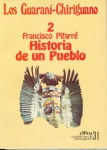 Los Guaraní-Chiriguano, Nº 2. Historia de un pueblo. Cuadernos de Investigación, Nº 31