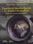 Espacios de intermediación en tiempos de conflicto: medios de comunicación en Bolivia