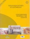 Organizaciones económicas: Contabilidad general y de costos. Desarrollo Económico Local, Nº 1