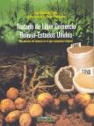 Tratado de Libre Comercio Bolivia-Estados Unidos: dos miradas de impacto en el agro campesino indígena