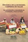 Dinámica de la economía campesina de Valles: una aproximación a comunidades de Cochabamba y Norte de Potosí