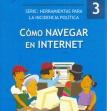 Cómo navegar en internet.Herramientas para la Incidencia Política,Nº3
