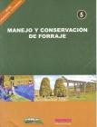Manejo y conservación de forraje. Ganadería Altoandina, Nº 5