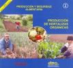Producción y Seguridad Alimentaria: Producción de Hortalizas Orgánicas. Agricultura Sostenible, Nº 2