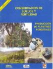 Conservación de suelos y fertilidad. Produción de plantines forestles. Agricultura Sostenible, Nº 1