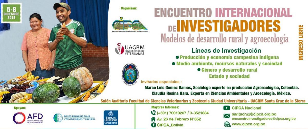 CIPCA organiza el encuentro internacional de investigadores en modelos de desarrollo rural y agroecología