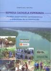 Represa Cachuela Esperanza: posibles consecuencias socioeconómicas y ambientales de su construcción