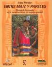 Entre maiz y papeles: efectos de la escuela en la socialización de las mujeres guaraní. Cuadernos de investigación, Nº 50