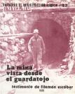 La mina vista desde el guardatojo: testimonio de Filemón Escóbar. Cuadernos de investigación, Nº 27