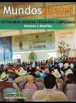 Mundo Rurales No 13. Autonomías Indígena Originario Campesinas: avances y desafíos