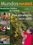 Mundos Rurales No 12. Rendición Pública de Cuentas Plan Estratégico 2011-2015