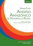 Memoria Primer Foro Andino Amazónico de Desarrollo Rural