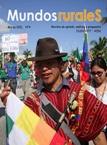 Mundos Rurales No 4. Análisis y reflexión sobre desastres naturales, efectos del incremento de precios del combustible e implementación de la autonomías