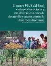 El nuevo PLUS del Beni excluye a los actores y sus diversas visiones de desarrollo y atenta contra la Amazonía boliviana