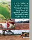 El Plan de Uso de Suelos del Beni Alternativas para reconducir un proceso inconsulto desde el ámbito local al nacional