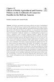 Effects of Public Agricultural and Forestry Policies on the Livelihoods of Campesino Families in the Bolivian Amazon
