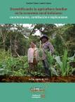 Desmitificando la agricultura familiar en la economía rural boliviana: caracterización, contribución e implicaciones