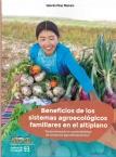 Beneficios de los sistemas agroecológicos familiares en el altiplano: Determinando la sostenibilidad de sistemas agroalimetarios