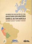 Acuerdo de asociación UE-CAN: un estudio exploratorio sobre el sector agrícola. ¿Quiénes ganan y quiénes pierden?