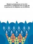 Mujeres productoras en la crisis económica y ambiental tras el auge de la quinua en el altiplano sur de Bolivia