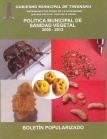 Política municipal de sanidad vegetal 2009-2013. Boletín Popularizado, Nº 2