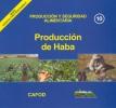 Producción y seguridad alimentaria. Producción de haba. Agricultura Sostenible, Nº 10