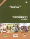 Infraestructura Productiva. Construcción de Pozo con Bomba Manual y Bebedero. Ganadería Altoandina, Nº 4