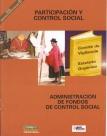 Participación y Control Social: Administración de Fondos de Control Social. Democracia e Interculturalidad, Nº 1