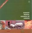 Ganado Menor: Crianza de Cerdos. Ganadería Altoandina, Nº 1