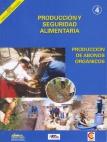 Producción y Seguridad Alimentaria: Producción de Abonos Orgánicos. Agricultura Sostenible, Nº 4