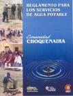Reglamento para los Servicios del Agua Potable. Comunidad Choquenaira